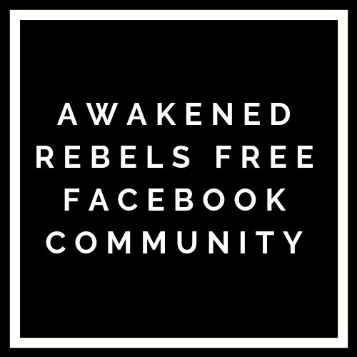 Awakened Rebels Facebook Free Community