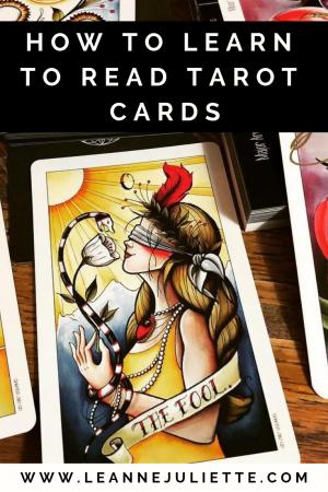 Learn How To Read Tarot Cards - Leanne Juliette - www.leannejuliette.com
