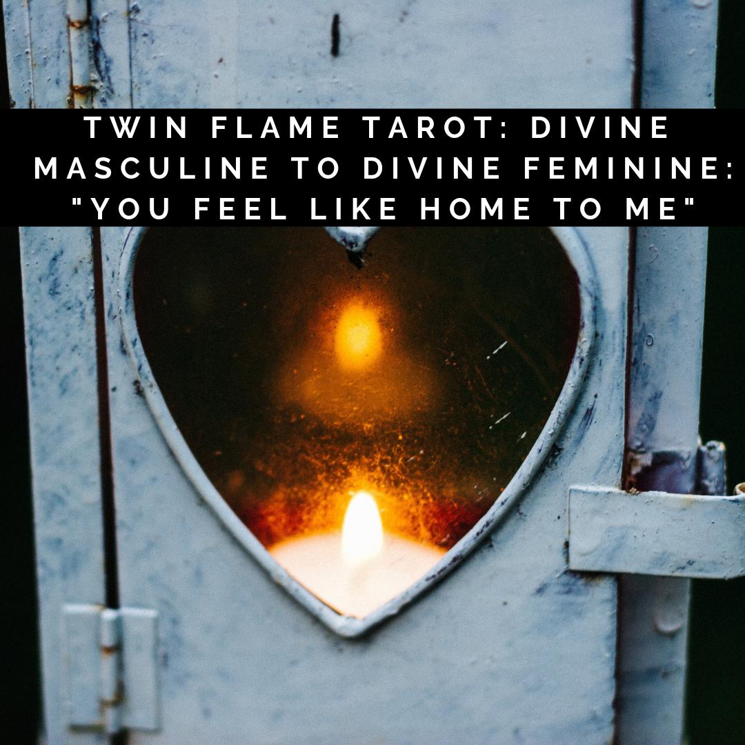 Twin Flame Tarot: Divine Masculine to Divine Feminine: You Feel Like Home To Me – YouTube